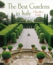 The Best Gardens in Italy: A Traveller's Guide by Kirsty McLeod