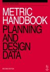 Metric Handbook Planning & Design Data [2nd Edition] by David Adler (Editor)