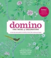 Domino: the Book of Decorating by Deborah Needleman