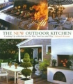 The New Outdoor Kitchen by Debra Krasner
