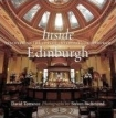 Inside Edinburgh: Discovering the Classic Interiors of Edinburgh by David Torrance and Steven Richmond