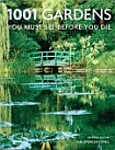 1001 Gardens You Must See Before You Die by Rae Spencer-Jones (Editor)