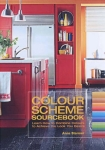 The Colour Scheme Sourcebook: Learn How to Combine Colours to Achieve the Look You Desire by Anna Starmer