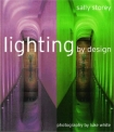 Lighting by Design by Sally Storey