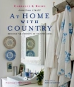 At Home with Country: Bringing the Comforts of Country Home by Christina Strutt